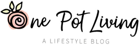 One Pot Living - A lifestyle blog