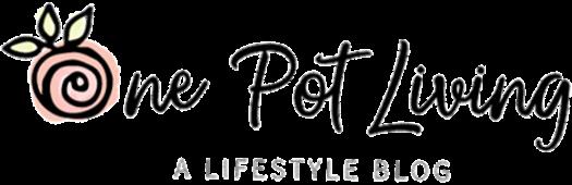 One Pot Living - A lifestyle blog